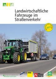 """Titel der Info-Broschüre """"Landwirtschaftliche Fahrzeuge im Straßenverkehr"""""""